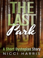 The Last Park