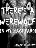 There's a Werewolf in My Backyard!