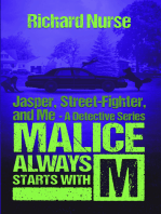 Malice Always Starts with M