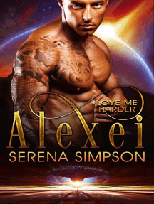 Alexei: Love Me Harder, #6