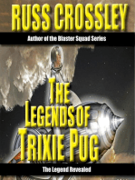 The Legends of Trixie Pug- The Legends Revealed
