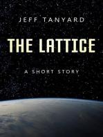The Lattice