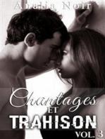 Chantages Et Trahison (Tome 3)