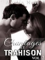 Chantages Et Trahison (Tome 2)