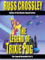 The Legend of Trixie Pug Part 5