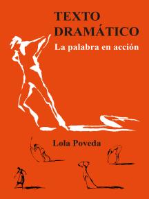 Texto dramático: La palabra en acción