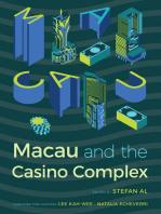 Macau and the Casino Complex