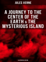 A Journey to the Center of the Earth & The Mysterious Island (Illustrated Edition)