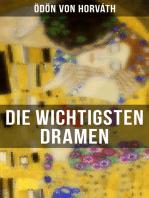 Die wichtigsten Dramen von Ödön von Horváth
