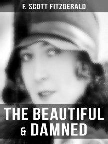 The Beautiful & Damned: The Original 1922 Edition