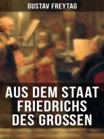 Aus dem Staat Friedrichs des Großen