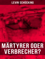Märtyrer oder Verbrecher?