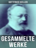 Sämtliche Werke von Gottfried Keller