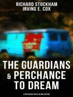 The Guardians & Perchance to Dream (2 Dystopian Tales in One Edition)
