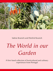 The World in our Garden: A first-hand collection of horticultural and  culinary experiences from Portugal