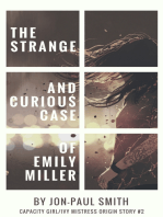 The Strange And Curious Case Of Emily Miller (Capacity Girl/Ivy Mistress Origin Story #2)