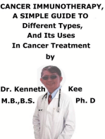 Cancer Immunotherapy, A Simple Guide To Different Types, And Its Uses In Cancer Treatment