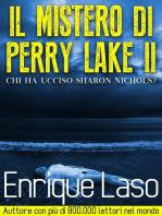 Il Mistero di Perry Lake II