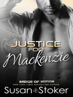 Justice for Mackenzie: Badge of Honor, #1