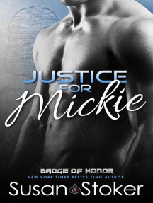 Justice for Mickie: Badge of Honor, #2