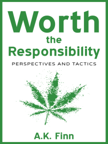 Worth the Responsibility (Perspectives and Tactics)