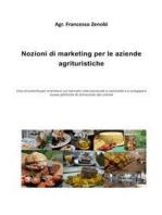 Nozioni di marketing per le aziende agrituristiche