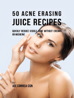 50 Acne Erasing Juice Recipes