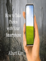 How to Take Photos With Your Smartphone