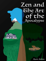 Zen and the Art of the Apocalypse