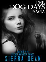 The Dog Days Saga