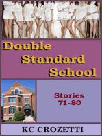 Double Standard School