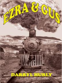 Ezra and Gus