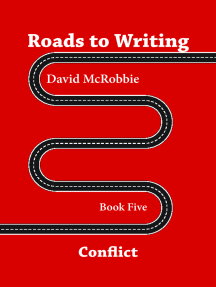 Roads to Writing 5. Conflict