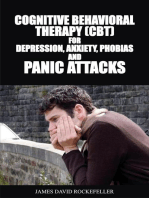 Cognitive Behavioral Therapy (CBT) for Depression, Anxiety, Phobias and Panic Attacks