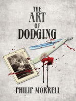 The Art of Dodging