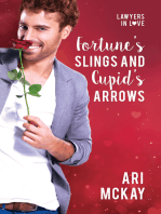 Fortune's Slings and Cupid's Arrows