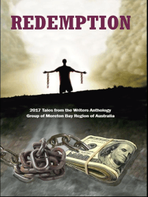 Redemption: 2017 Tales from the Writers Anthology Group of Moreton Bay Region of Australia: WAG short stories, #7