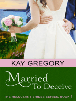 Married To Deceive (The Reluctant Brides Series, Book 1)