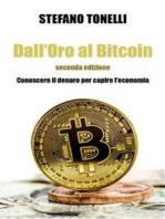 Dall'Oro al Bitcoin - Seconda edizione