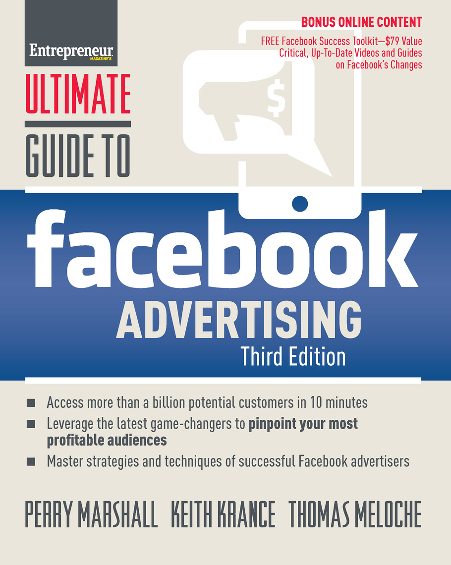 Ultimate Guide to Facebook Advertising by Perry Marshall, Keith Krance, and  Thomas Meloche - Read Online
