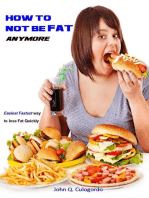 How to not be Fat anymore