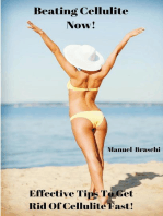 Beating Cellulite Now! Effective Tips To Get Rid Of Cellulite Fast!