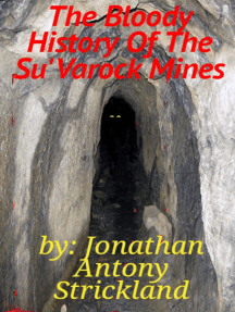 The Bloody History Of The Su'Varock Mines