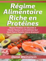 Régime Alimentaire Riche en Protéines