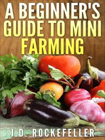 A Beginner's Guide to Mini-Farming