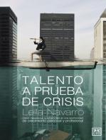 Talento a prueba de crisis: Cómo transformar la adversidad en una oportunidad de crecimiento personal y profesional