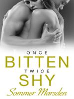 Once Bitten Twice Shy
