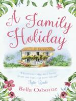 A Family Holiday