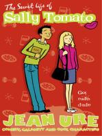 The Secret Life of Sally Tomato