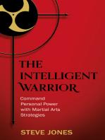 The Intelligent Warrior